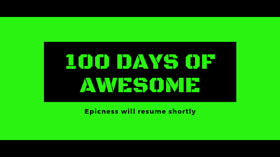 100 days of awesom
